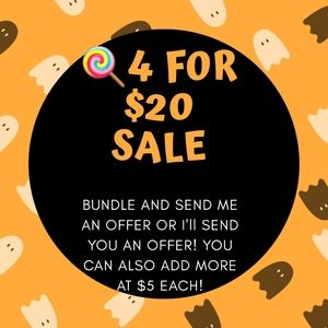 🍭 4 for $20 Sale